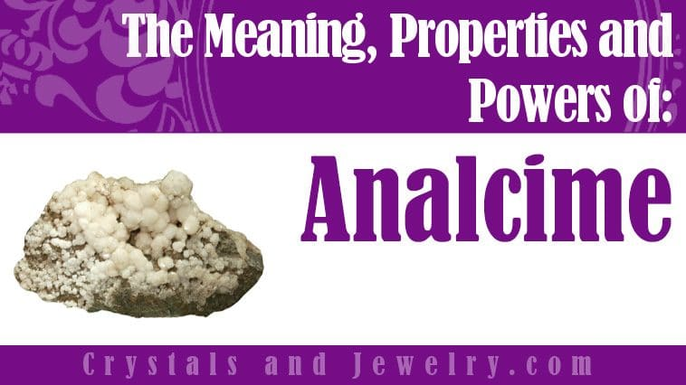 Analcime properties and powers
