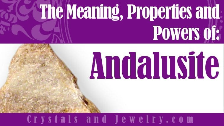 Is Andalusite Lucky?