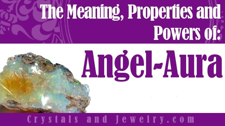 The meaning of Angel Aura