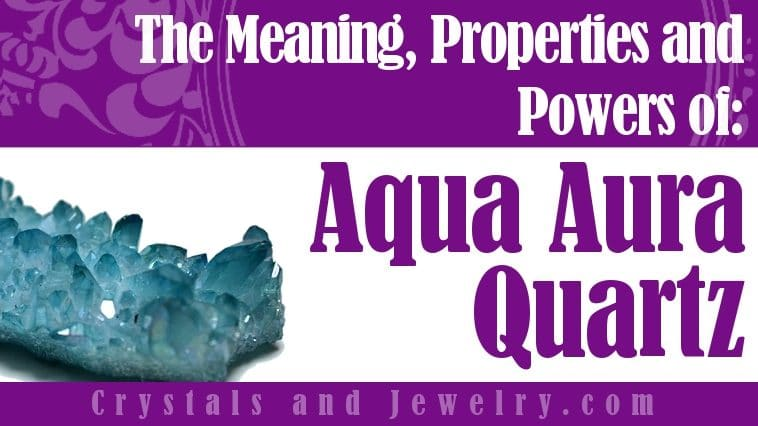 aqua aura quartz properties and powers