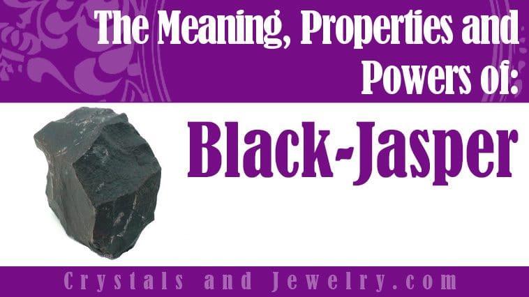 How to use Black Jasper?