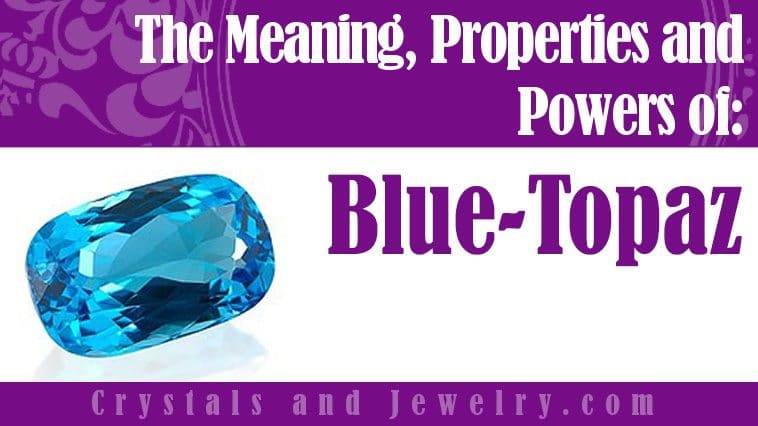 The meaning of Blue Topaz
