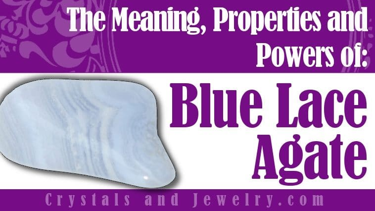 Blue Lace Agate for luck and wealth