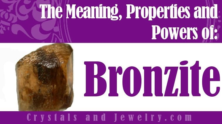 Bronzite for love