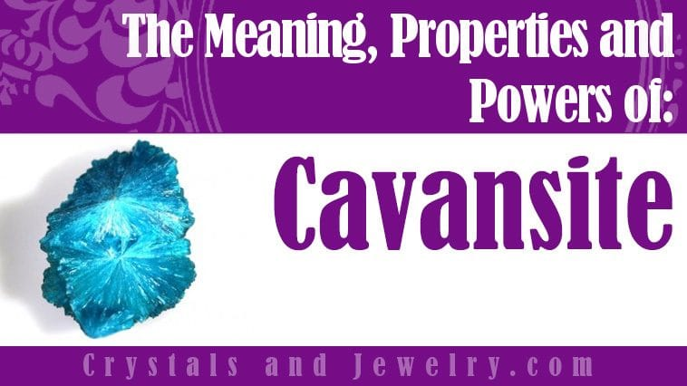 The meaning of Cavansite