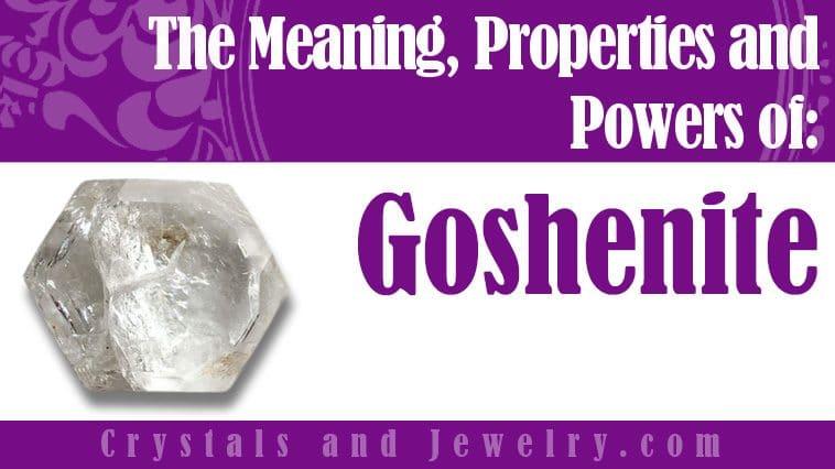 Goshenite properties and powers