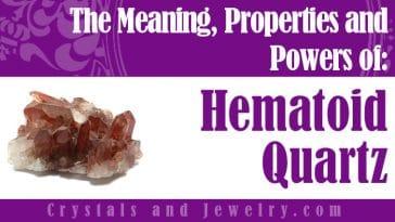 Hematoid Quartz properties and powers