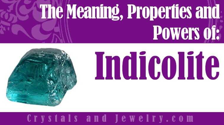 Indicolite for luck and wealth