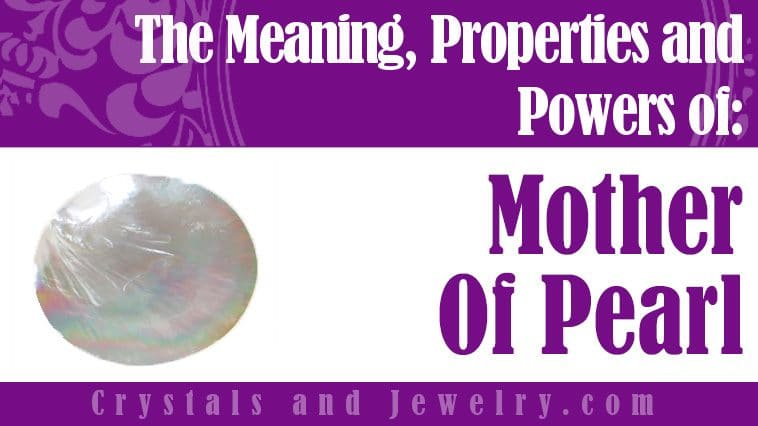 The meaning of Mother of Pearl