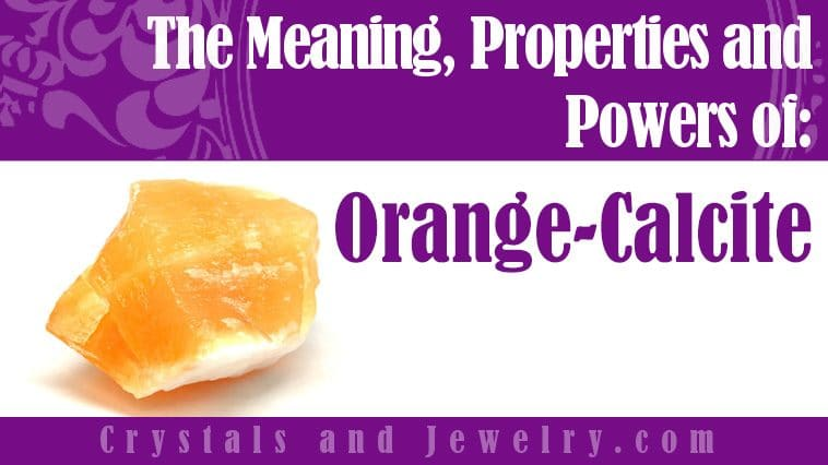 The meaning of Orange Calcite