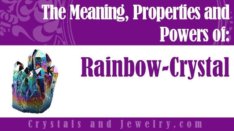 Rainbow Crystal for love