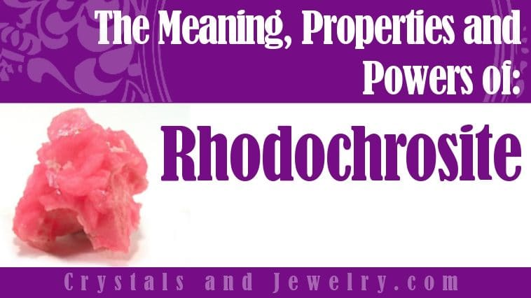 The meaning of Rhodochrosite