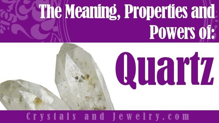 Quartz is powerful