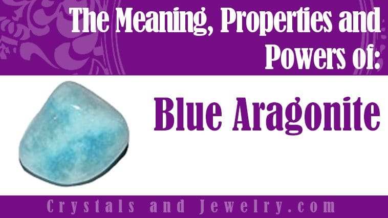 blue aragonite meaning