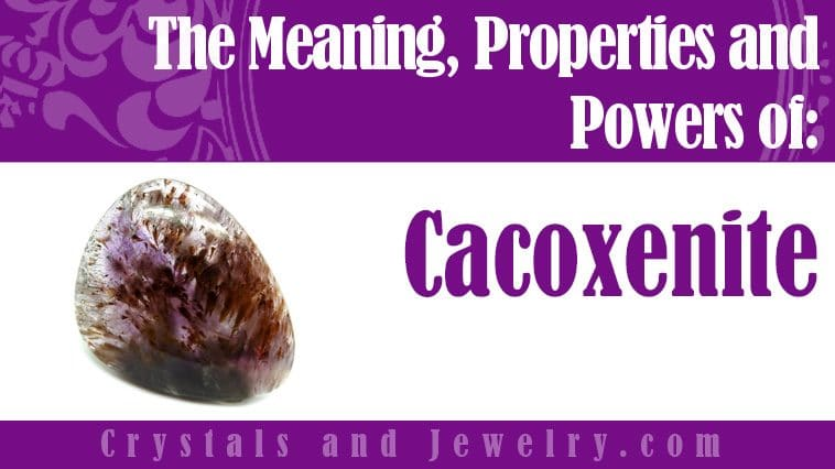 cacoxenite meaning