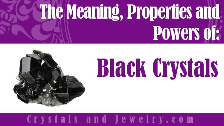 black crystals meaning