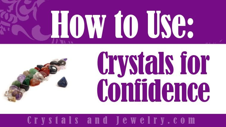 Crystals for Confidence properties and powers