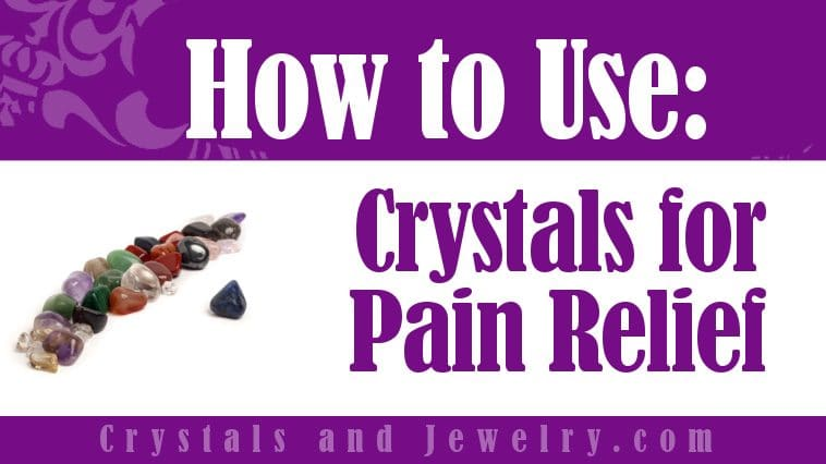 crystals_for_pain_relief
