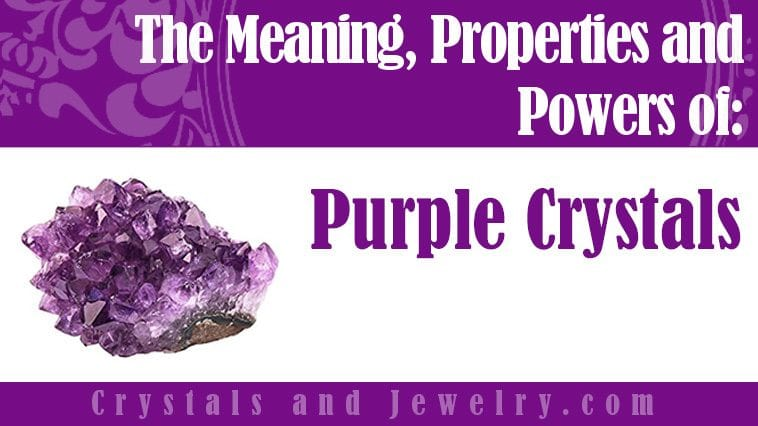 purple crystals meaning