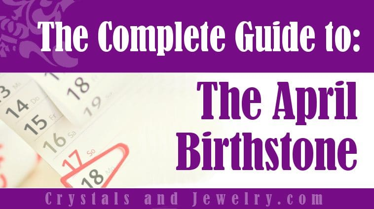 April Birthstone for luck and wealth