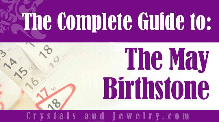 May Birthstone for luck and wealth