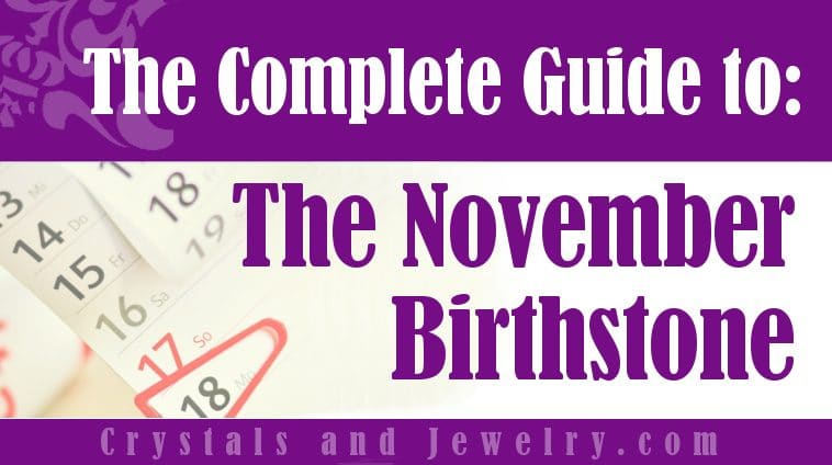 November Birthstone for protection