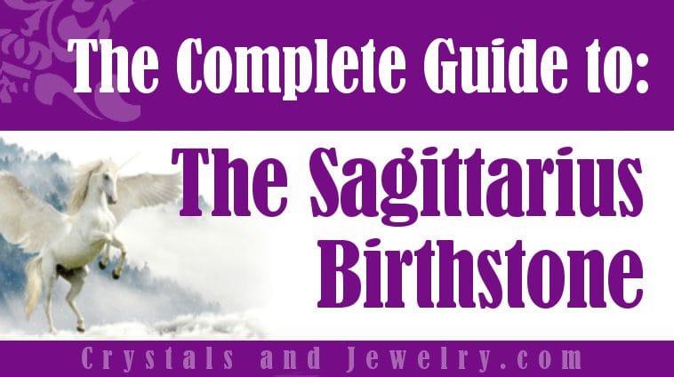 How to use Sagittarius Birthstone?
