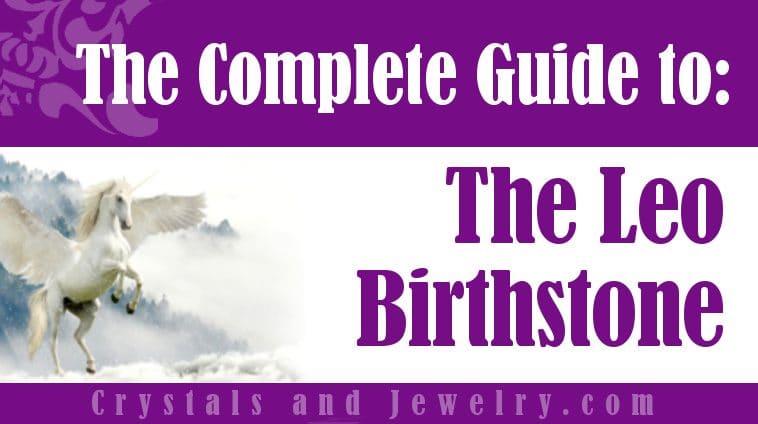 Leo Birthstone properties and powers