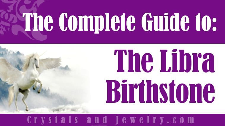 The meaning of Libra Birthstone
