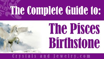 The meaning of Pisces Birthstone
